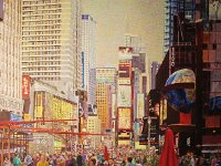 "100  TIMES SQUARE – NEW YORK ACRYLIC ON CANVAS 36"" X 30"" $8000"